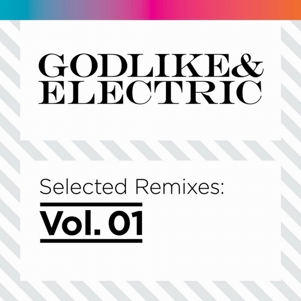 Images for Various - Godlike & Electric - Selected Remixes Vol. 01