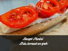 Recept panini brie tomaat en spek