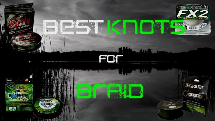 Best 25 best fishing knot ideas on pinterest tying for Best fishing line for bass