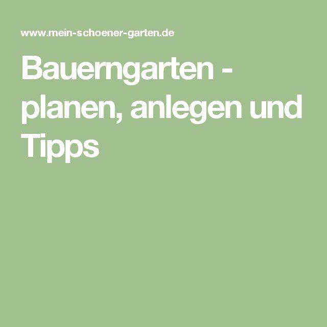 Bauerngarten - planen, anlegen und Tipps
