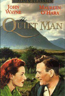 The Quiet Man (1952)-John Wayne and Maureen O'Hara...always spectacular together!