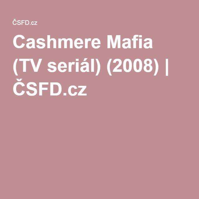 Cashmere Mafia (TV seriál) (2008)   ČSFD.cz