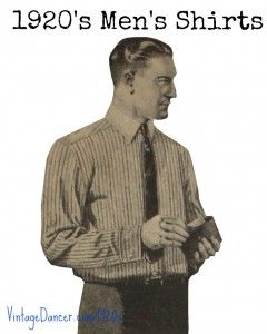 1920s Men's Shirts and Collars History and Shopping Guide  http://www.vintagedancer.com/1920s/1920s-mens-shirts-and-collars-