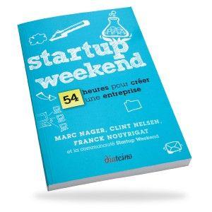 Ebook. Startup Weekend - 54 heures pour créer une entreprise.Startup Weekend : 54 heures pour créer une entreprise est un ouvrage co-écrit par les trois fondateurs de Startup Weekend, des événements  au cours desquels les participants peuvent former des équipes et monter leur start-up... en un weekend !