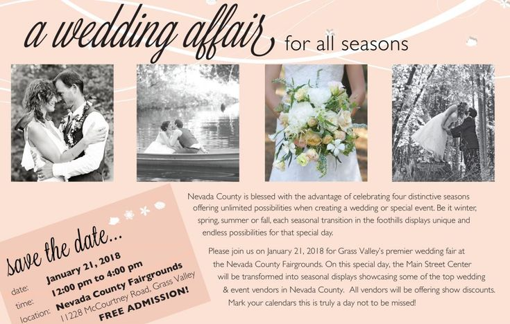 A Wedding Affair for all seasons, Jan 21st, Nevada County Fairgrounds, free admission, 12-4pm