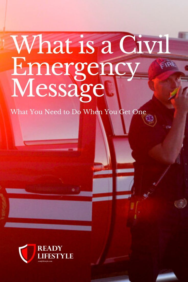 Civil Emergency Messages What You Need To Know And How To React In 2020 Emergency Alert System Emergency Emergency Medical