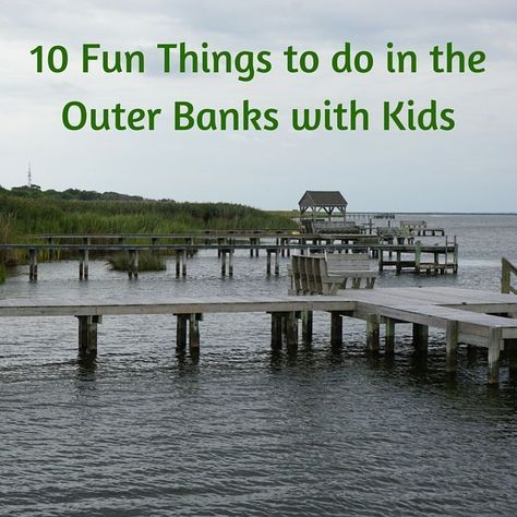 10 Fun Things to Do in the Outer Banks, North Carolina, with Kids - Tips For Family Trips.  Have you tried your hand at crabbing?
