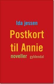 Postkort til Annie af Ida Jessen, ISBN 9788702148992, 19/8