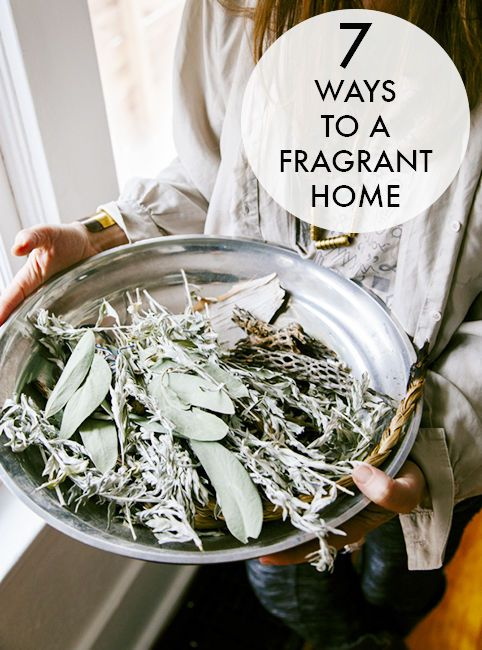 7 Ways to a Fragrant Home