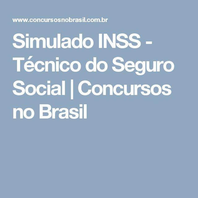 Simulado INSS - Técnico do Seguro Social   Concursos no Brasil