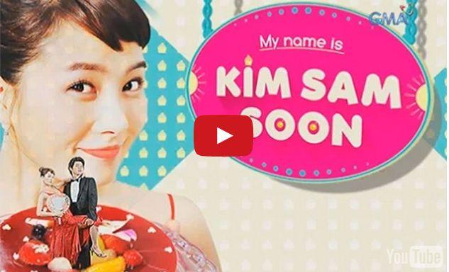 My Name is Kim Sam Soon January 7, 2015 | Watch My Name is Kim Sam Soon Jan 7, 2015 GMA 7 Replay | 010715 GMA Pinoy TV FREE Live Stream Full Video