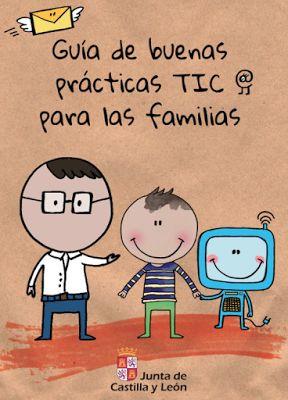 AYUDA PARA MAESTROS: Guía de buenas prácticas TIC para las familias
