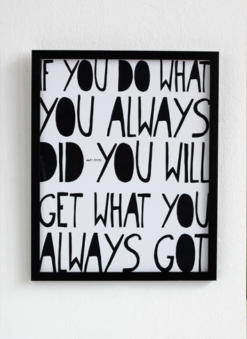 what you always do