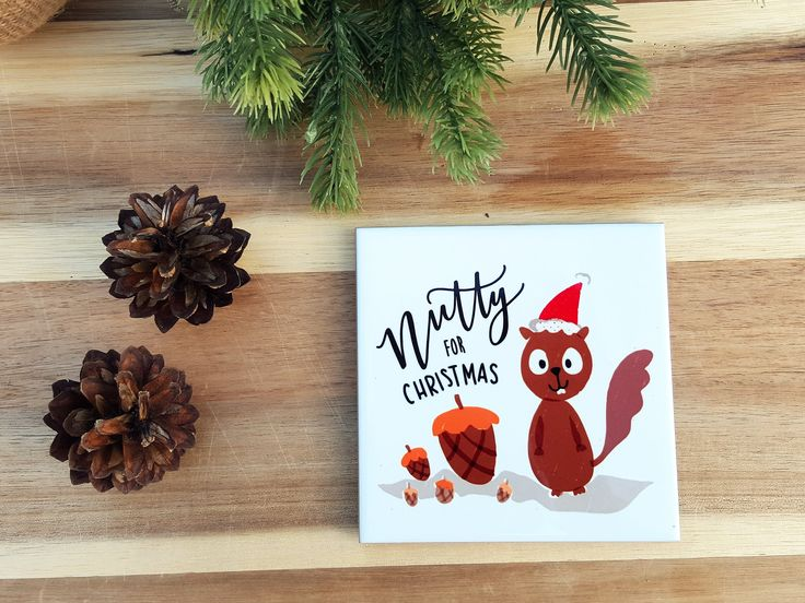 NUTTY for XMAS - Christmas Tile Coaster with Cork Back - Gift for Him/Her, Coworker, Friends, BFF, Grandparents - Christmas Present Idea by THEBRANCHANDTHEVINE on Etsy