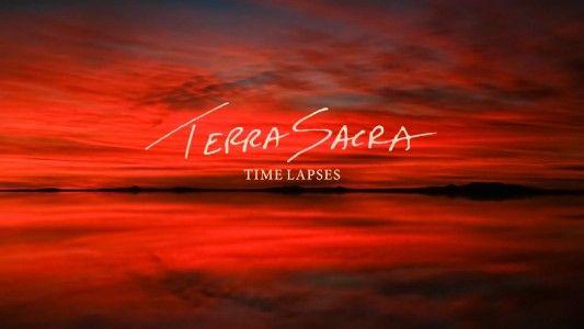 Terra Sacra Time Lapses – Maravilloso vídeo que retrata el mundo
