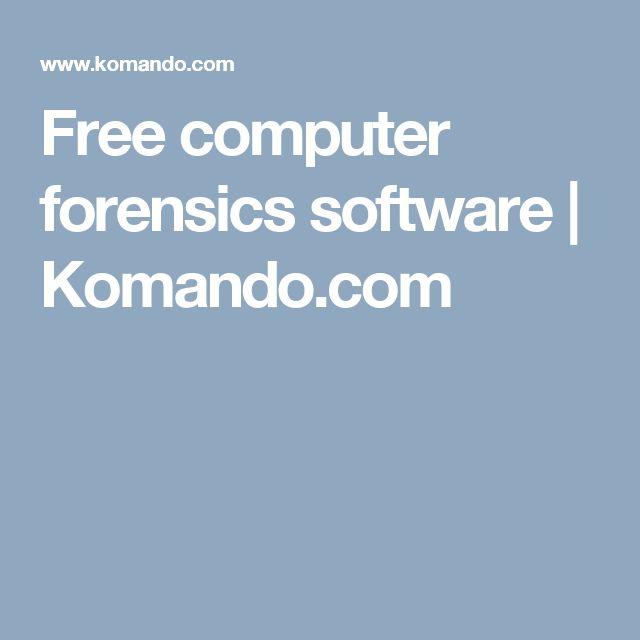 Free computer forensics software | Komando.com