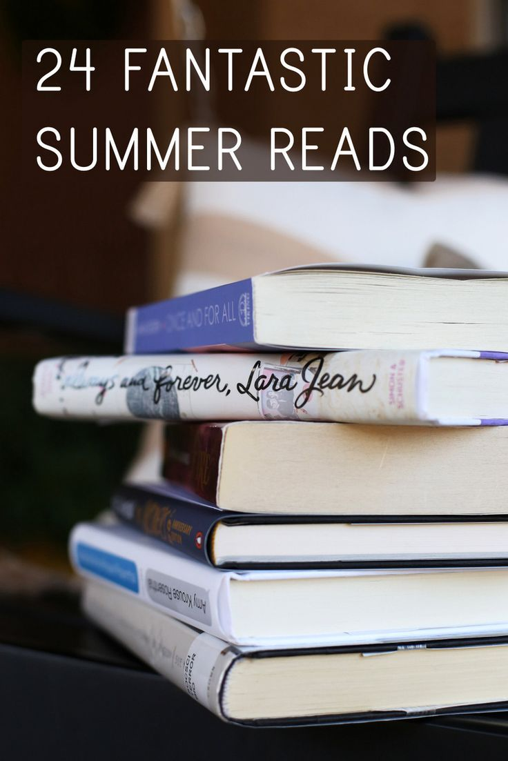 24 great titles for summer reading this year with recommendations for everyone whether you're looking for chick lit, non-fiction or page-turning novels