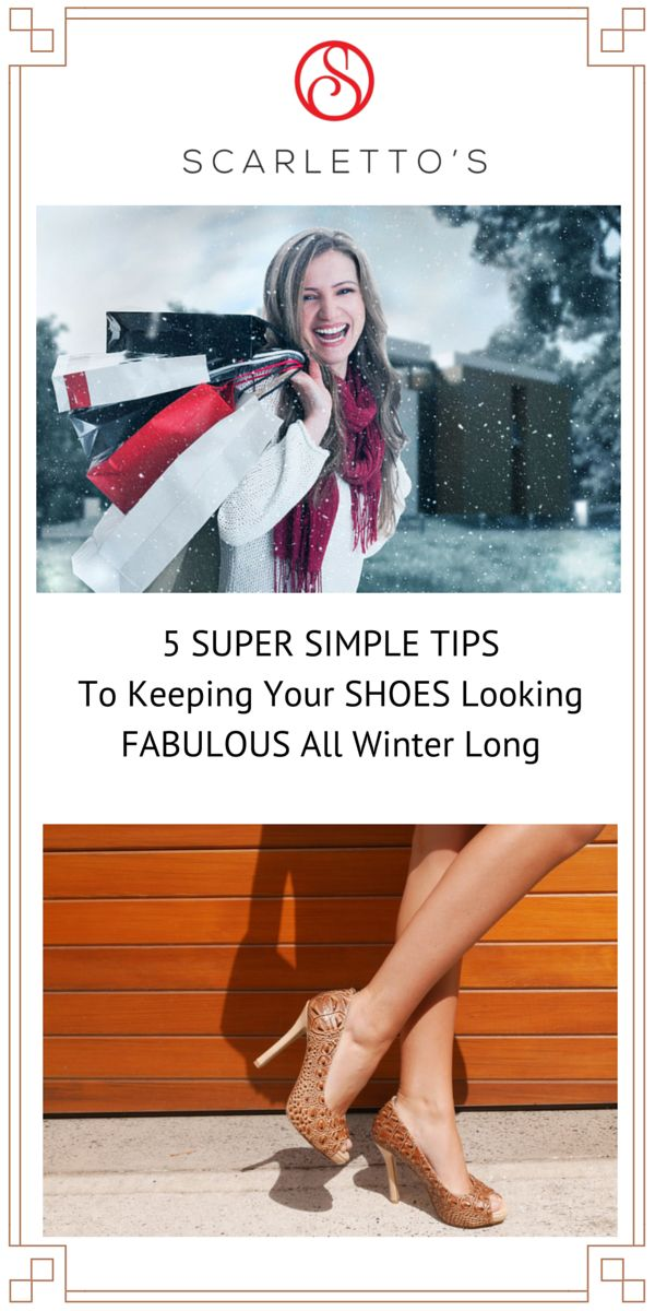 5 Simple Tips On How To Keep Your Shoes Looking Fabulous All Winter Long! http://scarlettos.com.au/blog/5-simple-tips-on-how-to-keep-your-shoes-looking-fabulous-all-winter-long/ @scarlettos_shoes #howtocleanshoes #stilettos #shoes #stylishcomfortableshoes #shoesale #GetThemBeforeSheDoes