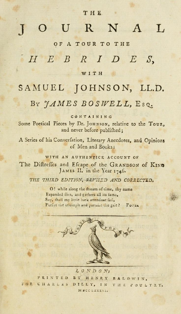 The journal of a tour to the Hebrides, with Samuel Johnson, LL.D. By James Boswell, ..