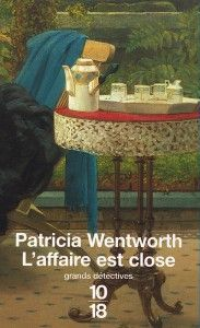 L'affaire est close - Patricia WENTWORTH