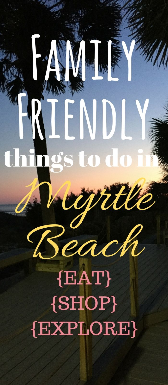 Activities and fun things to do with your family in Myrtle Beach, South Carolina.  Places to eat, shop, and see with the whole family.  Every age can have fun!