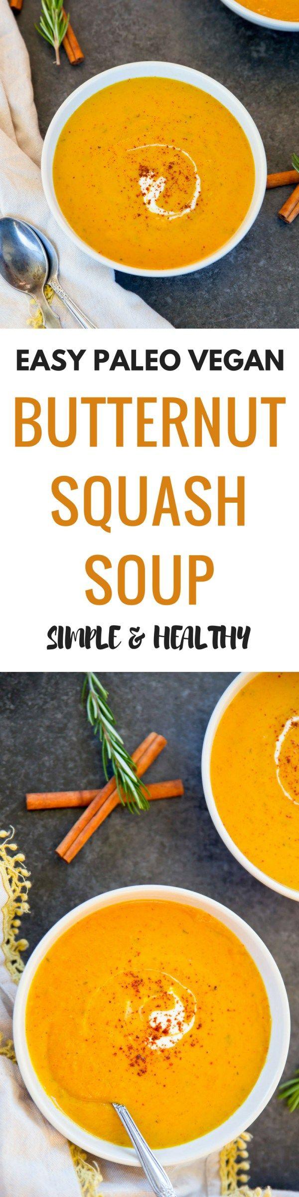 Easy paleo & vegan butternut squash soup recipe. Paleo butternut squash soup. Simple and healthy butternut squash soup recipe- yum! Also whole 30 friendly!