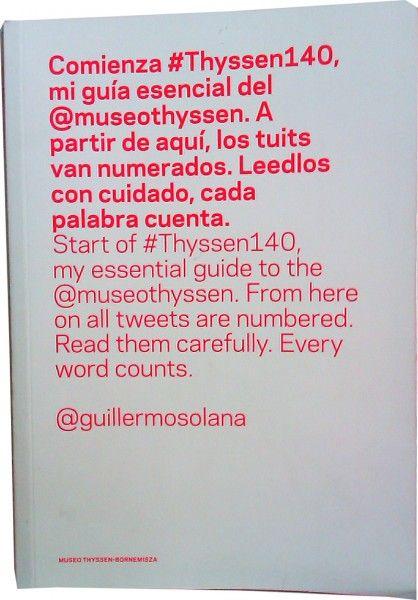 Comienza #Thyssen140, mi guía esencial del @lauracarcano Thyssen-Bornemisza. A partir de aquí, los tuits van numerados. Leedlos con cuidado, cada palabra cuenta. @Guillermo Catala Solana http://tienda.museothyssen.org/es/novedades/thyssen140.html