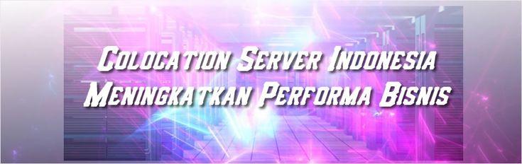 Saat ini layanan colocation server Indonesia semakin berkualitas. Terutama untuk perusahaan asing yang beropasi di Indonesia agar semakin handal dan lincah.