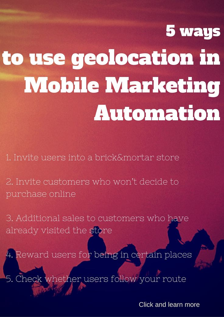 Mobile Marketing Automation | 5 ways to use geolocation in Mobile Marketing Automation #CRMforMobile #MobileMarketingAutomation #MobileMarketing #MarketingAutomation #geolocation
