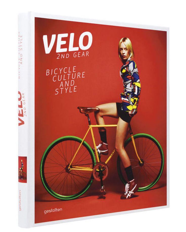 Buch VELO 2nd Gear Bicycle Culture And Style %u2013 Fahrradfahren als Ausdruck von Design, Haltung und Lebensgef�hl