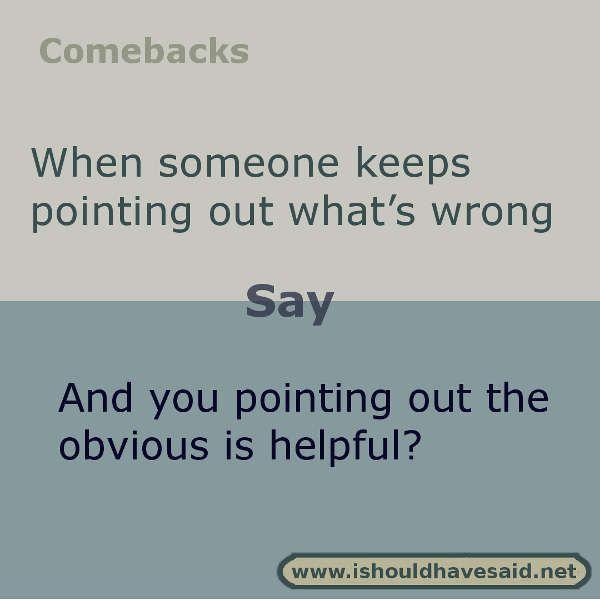 Witty comebacks to sarcasm