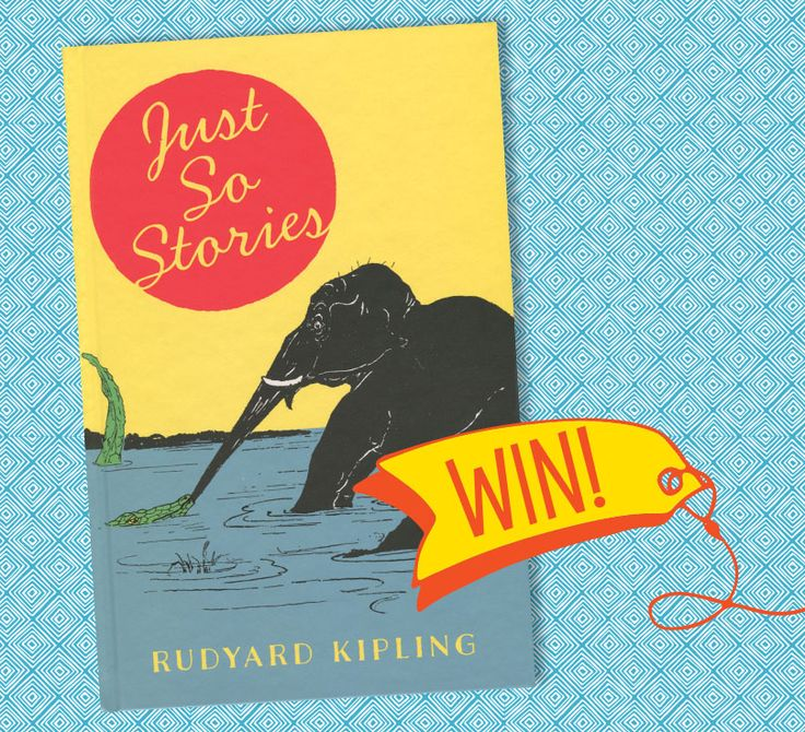 Win Rudyard Kipling's wonderful Just So Stories in Storytime Issue 29! Enter here: http://www.storytimemagazine.com/win