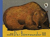 The Miracle of the Bears  [Das Bärenwunder]  by Wolf Erlbruch