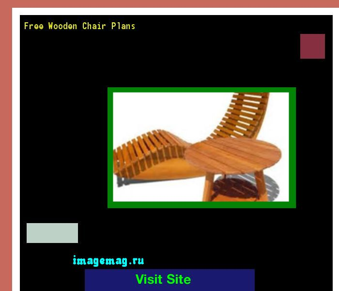 Free Wooden Chair Plans 211707 - The Best Image Search