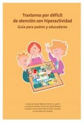 Guía informativa para padres y educadores de niños con trastorno de la atención con hiperactividad (TDAH)