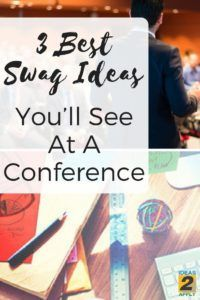 A live conference is an excellent place to learn | best swag ideas