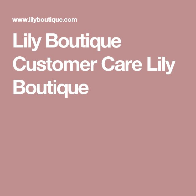 Lily Boutique Customer Care Lily Boutique