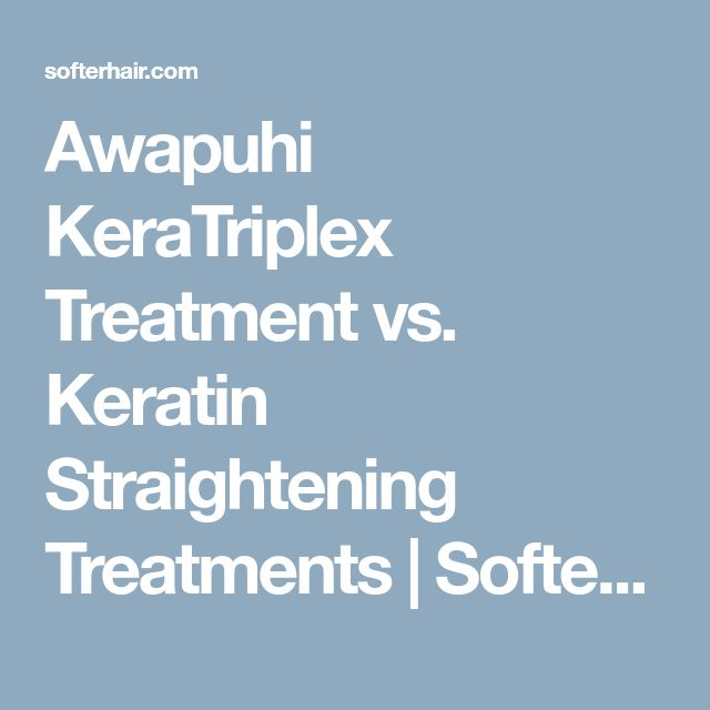 Awapuhi KeraTriplex Treatment vs. Keratin Straightening Treatments | Softer Hair