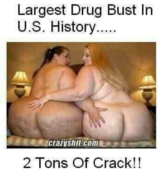 I AM NOT LAUGHING AT THIS. JUST SAY NO TO CRACK ! HMMMM THAT IS A LOT OF CRACK THOUGH.