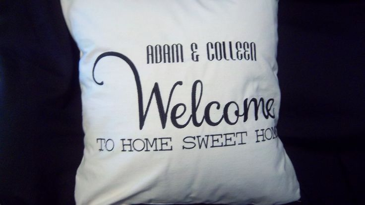 Custom Embroidered Welcome to Home Sweet Home Pillow by aroochachadesigns on Etsy