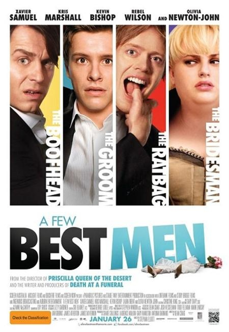 A FEW BEST MEN (2011): A groom and his three best men travel to the Australian outback for a wedding.