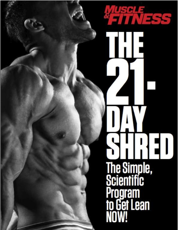 PROMOTION: Download the #21DayShred - 8 At-Home Workouts to Lose Weight and Build Muscle - Mens Fitness