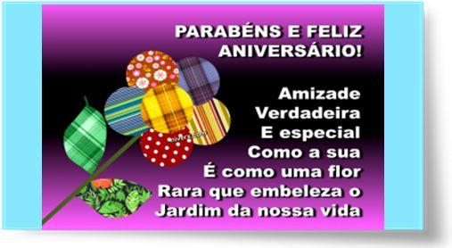 PARABÉNS E FELIZ ANIVERSÁRIO! Amizade verdadeira e especial...