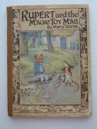 Rupert Bear and the magic toy man by Mary Tourtel 1th edition
