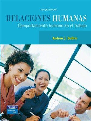Libros digitales a disposición de nuestros usuarios #relacioneshumanas #andrewdubrin #pearson #prenticehall #recursoshumanos #organizaciones #ambitolaboral #escueladecomerciodesantiago #bibliotecaccs
