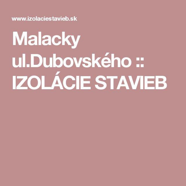 Malacky ul.Dubovského :: IZOLÁCIE STAVIEB
