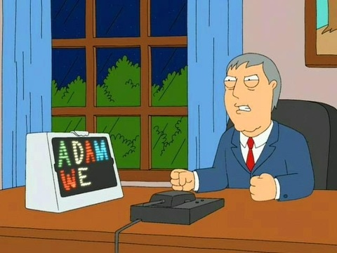 Adam West as Mayor Adam West in FAMILY GUY