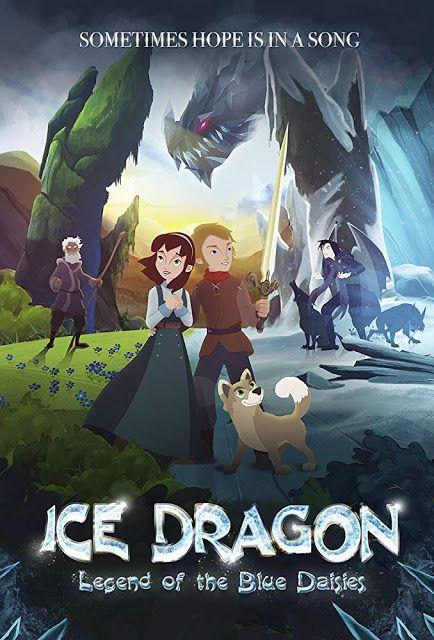 فيلم Ice Dragon Legende Of The Blue Daisies 2018 مترجم Film Movies