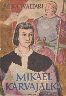 First edition of The Adventurer (Mikael Karvajalka) by Mika Waltari, 1948.