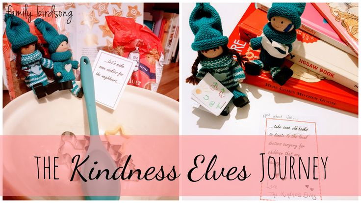 Help children to be kind with the kindness elves.